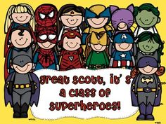 Superheroes Classroom Theme: Great Scott, it's a class of