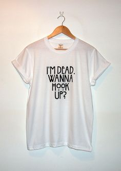 American Horror Story Inspired 'I'm Dead. Wanna Hook Up?' T-Shirt *Original* on Etsy