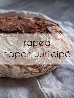 hapanjuurileipä Savory Pastry, Cake & Co, Bread Board, Bread Baking, Baked Potato, Bakery, Food And Drink, Pie, Ethnic Recipes