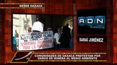 PROTESTAN EN OAXACA POR DAÑOS DE MINERA AL MEDIO AMBIENTE