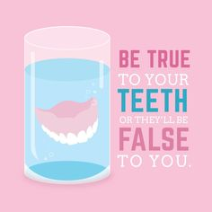 TAKE CARE of your teeth, and you'll be able to keep them healthy and strong for years to come!