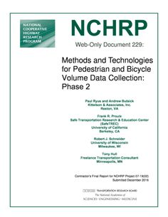 Methods and Technologies for Pedestrian and Bicycle Volume Data Collection: Phase 2  Final Book Now Available  TRB's National Cooperative Highway Research Program (NCHRP) Web-Only Document 229: Methods and Technologies for Pedestrian and Bicycle Volume Data Collection: Phase 2 tested and evaluated automated count technologies that capture pedestrian and bicycle volume data focusing on technologies that came onto the market too late to be included in previous Phase 1 research. Findings from…