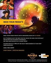 Rock Your Fridays with DJ Roane @ Hard Rock Cafe  DJ Roane spins house and progressive this Friday at Hard Rock Cafe.  Free entry.