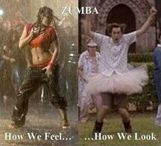 ~chuckle~ Never done Zumba, but I imagine this would be true for me.