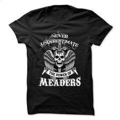 MEADERS-the-awesome - #black shirt #workout tee. SIMILAR ITEMS => https://www.sunfrog.com/LifeStyle/MEADERS-the-awesome-79236442-Guys.html?68278