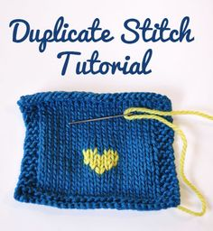 How to do Duplicate Stitch Tutorial with Free Heart Chart - Knitting is Awesome Spool Knitting, Knitting Help, How To Start Knitting, How To Purl Knit, Knitting Charts, Knitting Stitches, Embroidery Stitches, Hand Knitting, Knitting Patterns