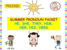 SUMMER PRONOUNS- HE, SHE, THEY, HIM, HER, HIS, HERS