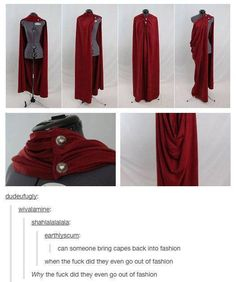 Tbh capes shouldn't have ever gone out of fashion <<< wait did they? I was wondering why people gave me weird looks 😐 <<< I want some capes so badly. I wanna buy a bunch of post-apocalyptic type clothes and capes and coats and aaaaaaaa Skinny Jeans Damen, Mode Vintage, Vintage Diy, Character Outfits, Looks Cool, Costume Design, Going Out, Funny Pictures, Funny Pics