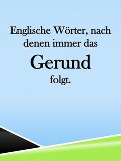 The Gerund, -ing form, in English. English Verbs, Learn English Grammar, English Lessons, Teaching English, English Language, English English, English Vocabulary, Grammar Rules, Never Stop Learning