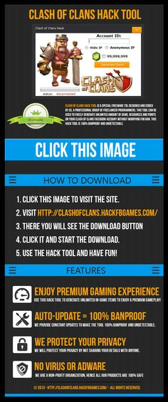 Clash of Clans Hack Tool Download. Clash of Clans Cheats. You can download this only working Clash of Clans hack tool by either clicking the image itself or by visiting http://clashofclans.hackfbgames.com/