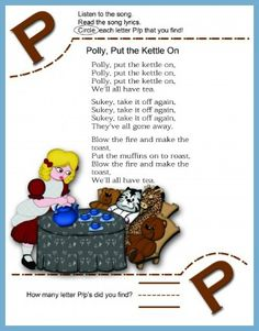 Circle The Letter P Worksheet and Polly Put The Kettle On Song