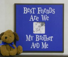 Baby Boy Wall Decor Blue Picture Frames Brown - Gift for Boy Gifts - Best Friends Are We Brother. $39.95, via Etsy.