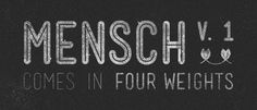 Mensch - free font, or name your price.