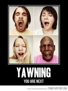 Yawning…