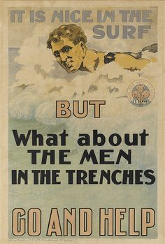 DAVID HENRY SOUTER (1862-1935) IT'S NICE IN THE SURF BUT WHAT ABOUT THE MEN IN THE TRENCHES / GO AND HELP. 1917.