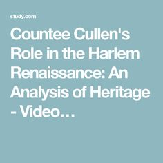 Countee Cullen's Role in the Harlem Renaissance: An Analysis of Heritage - Video…