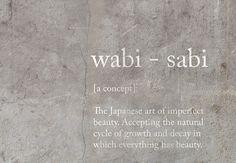 Description of the Wabi Sabi philosophy written on concrete