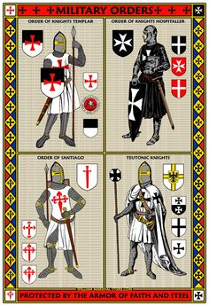 Fantastic Four Military Orders Poster features the image of a Knight Templar, Knight Hospitaller, Knight of Santiago and Teutonic Knight. Medieval Knight, Medieval Armor, Medieval Fantasy, Medieval Helmets, Crusader Knight, Knight Armor, Knights Hospitaller, Knights Templar, Christian Warrior