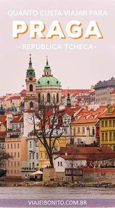 Quanto custa viajar para Praga, na República Tcheca, leste europeu