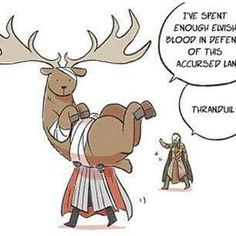 Thranduil resigns from battle to take his wounded elk steed home. Posted on scontent-mia.xx.fbcdn.net. I can actually see this happening LOLOL!!!