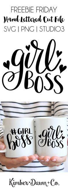 Freebie Friday! Hand Lettered Girl Boss Free SVG Cut File | KimberDawnCo.com