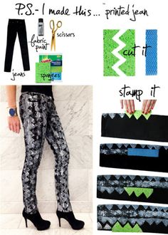 P.S.- I made this...Printed Jean   #PSIMADETHIS #DIY