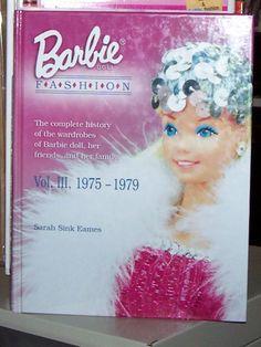 Barbie Doll Fashion Vol. III, 1959 - 1979 Sarah Sink eames