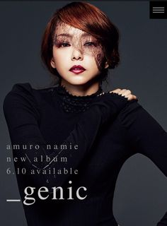 Namie Amuro's new original album '_genic' to be released on 10 June 2015. Revival 80's + 90's dance and R&B groove genre of Jpop!!!