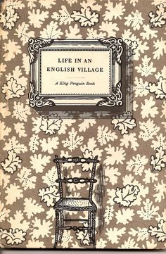 Edward Bawden: Book cover illustration for 'Life in an English Village', published in 1949 by King Penguin.