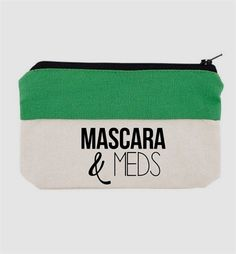"""Mascara and Meds - Funny Bag - Funny Cosmetic Bag - Bridesmaid Gift - Gift for Friend - Make Up Pouch - Cute BagsThe perfect pouch!Bag reads: """"Mascara & Meds""""THE DETAILS:This bag is…More Makeup Humor, Funny Makeup, Makeup Quotes, Personalized Makeup Bags, Personalized Mugs, Custom Makeup Bags, Custom Tote Bags, Bachelorette Gifts, Makeup Pouch"""