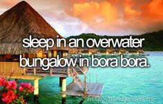 Sleep In An Overwater Bungalow In Bora Bora [✓]Mÿ.BuCkĖt.L!ŠT[✓]