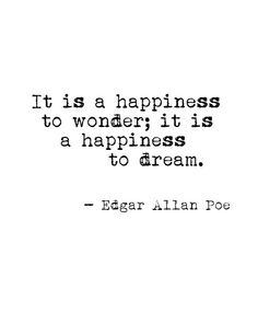 it is a happiness to wonder