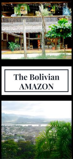 Sights, food, accommodation and even ayahuasca- everything you need to know about Rurrenabaque and the Bolivian Amazon #Rurrenabaque #BolivianAmazon #sights #practicalities #TravelBolivia