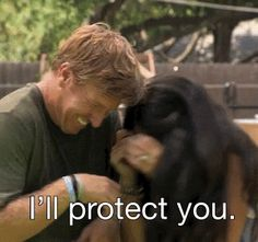 """He protects her when she needs him most. 