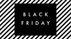 Where to find the best Black Friday Sales!