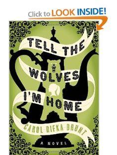 Tell the Wolves Im Home: A Novel: Carol Rifka Brunt: 9780679644194: Amazon.com: Books