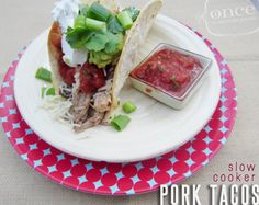 Slow Cooker Pork Tacos | OAMC from Once A Month Mom