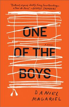 One of the Boys, by Daniel Magariel, New York Times Book Review, 4/23/17