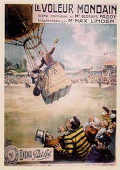 """Cartaz de 1909 de Cândido Aragonez de Faria para o filme """"Le Voleur Mondain"""", sucesso da Pathé e do comediante Max Linder, mestre e modelo para nomes como Charles Chaplin.  Veja mais em: http://semioticas1.blogspot.com.br/2014/09/candido-aragonez-de-faria-e-o-cinema.html"""