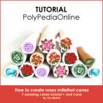 Polymer Clay Roses Canes Tutorial (eBook)