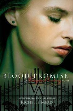 BLOOD PROMISE, SAGA VAMPIRE ACADEMY, RICHELLE MEAD http://bookadictas.blogspot.com/2014/08/saga-vampire-academy-richelle-mead.html