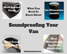 Van Soundproofing Made Easy - Weekender Van Life Suv Camper, Camper Van, Weekender, Living In Car, Types Of Sound, Car Sounds, Cool Vans, Busa, Sound Proofing
