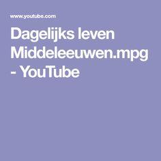 Dagelijks leven Middeleeuwen.mpg - YouTube