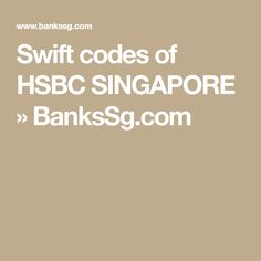 32 Best Singapore Banks SWIFT Codes Listing images in 2017   Coding