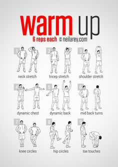 Pre-Workout Warm Up I would do few more warm up exercises beside these above, when you feel you're started to sweat than you can go on and start training. Warm up is important, but don't forget the cool down.