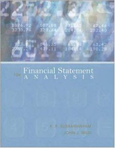 Textbook Solutions Manual for Financial Statement Analysis 10th Edition by K R Subramanyam INSTANT DOWNLOAD