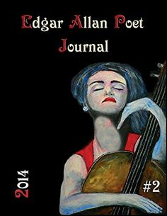 Edgar Allan Poet Journal Issue #2, edited by Apryl Skies, includes a couple of my poems. There are so many in this book to appreciate and each re-read does not disappoint against the themes of literature, art, music & philosophy. Like a LAMP acrostic shedding light on those topics :)