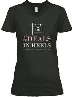 Discover Deals In Heels Lre T-Shirt from LADIES OF REAL ESTATE, a custom product made just for you by Teespring. - Deals In Heels Ladies Of Real Estate Real Estate Career, Real Estate Business, Selling Real Estate, Real Estate Tips, Real Estate Marketing, Coaching, Real Estate Quotes, Real Estate Humor, Real Estate Branding