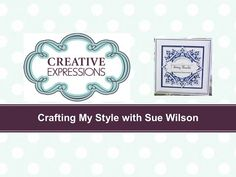 ‪Crafting My Style with Sue Wilson - Faux Offset Squares for Creative Expressions‬‏ - YouTube