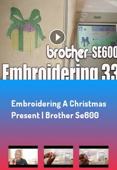 Embroidering a Christmas Present | Brother SE600 Video#tutorials##A-Dubb#Productions##allan#wade##how#to##blog##blogger##tech##tech#news##technology##christmas##christmas#designs##Present##embroidery##embroidery#design##how#to#make#a#patch##brother##brothers##se600##se625##pe800##embroiderery#files##embroidery#machine##Embroidering#a#Christmas#Present#|#Brother#SE600 Christmas Christmas, Christmas Presents, Tech Tech, Video Tutorials, How To Apply, How To Make, Brother, Patches, Technology
